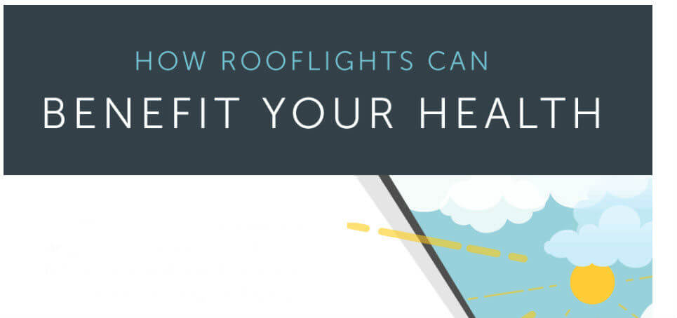 How Rooflights Can Benefit Your Health